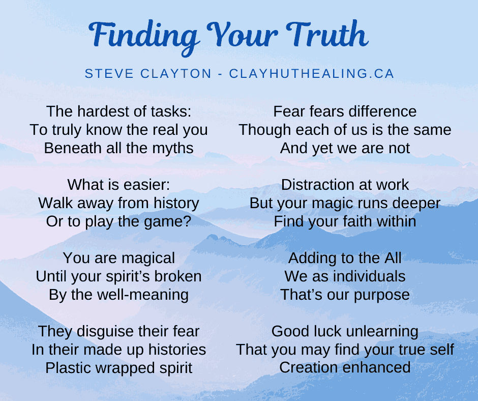 Finding Your Truth: Poem by Steve Clayton